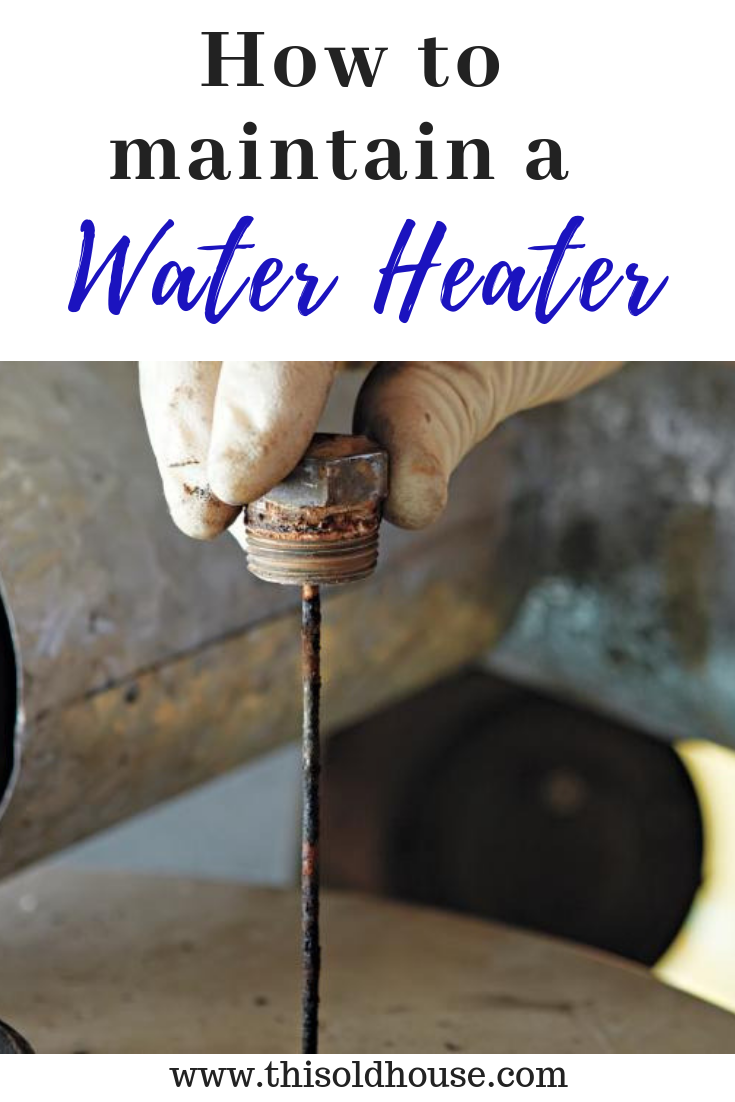 Photo of How to Maintain A Water Heater