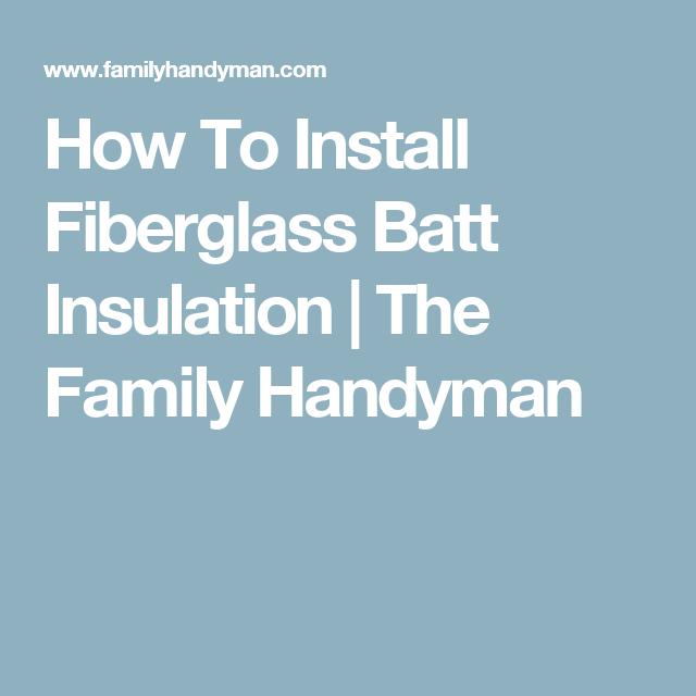 How Install Fiberglass Batt Insulation Vinyl Flooring
