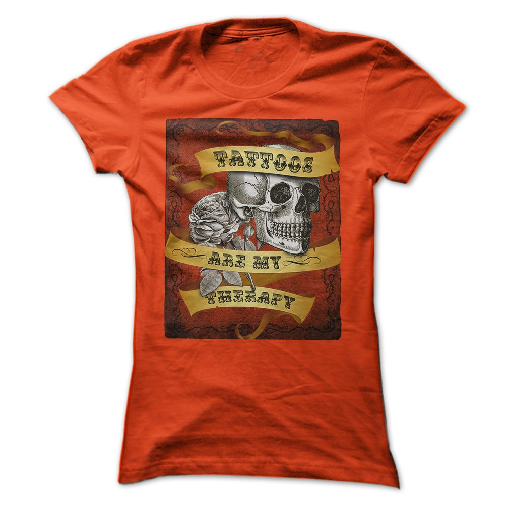 Tattoos Are My Therapy! T-Shirt & Hoodie from InkDoneRight #T-Shirt #Skull #Tattoo #Hoodie #Roses