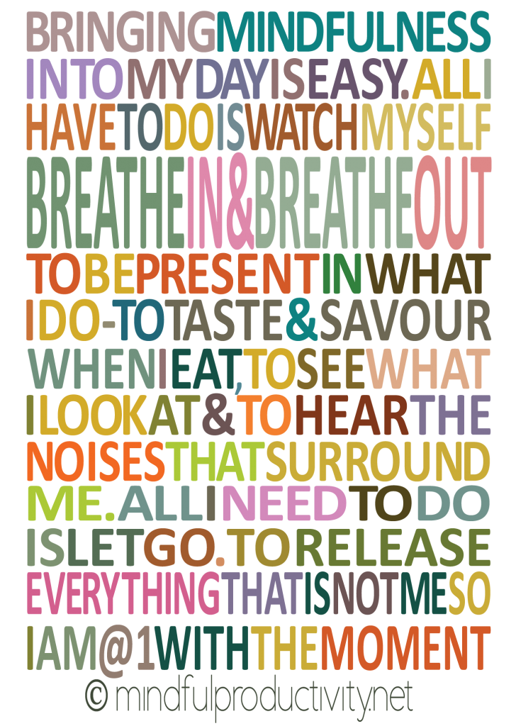 #mindfulness ..... Bringing Mindfulness poster by Mindful Productivity
