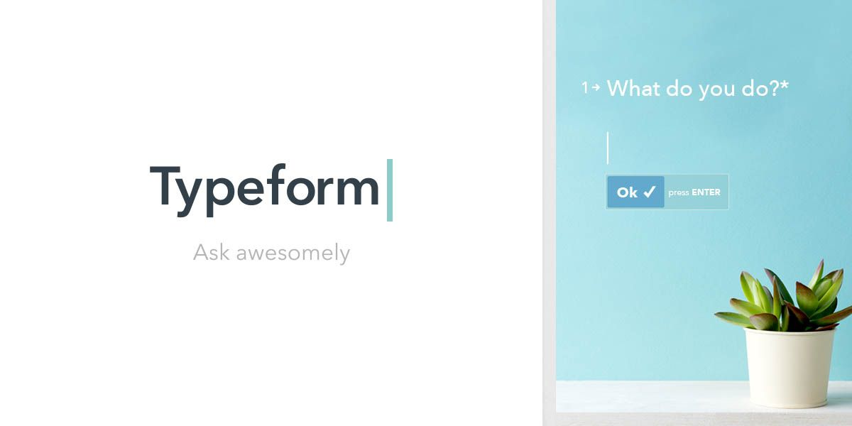 typeform is completely free unlimited but you can go pro to get