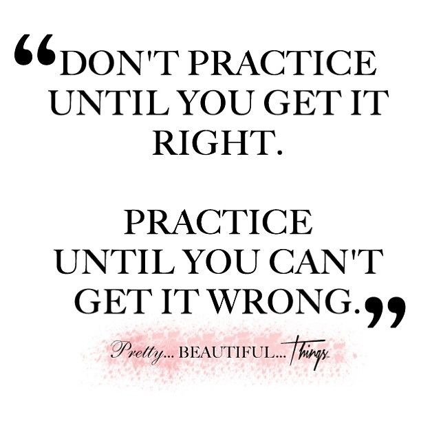 Practice Quotes: Perfection Quotes, Quotes, Practice