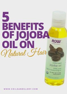 5 Benefits of Jojoba Oil on Natural Hair #jojobaoil