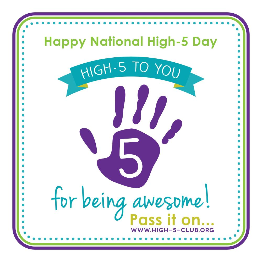 Happy National High Five Day Give An Internet High Five By Posting This Graphic Onto The Wall Of Someo High Five Day Internet High Five National High Five Day