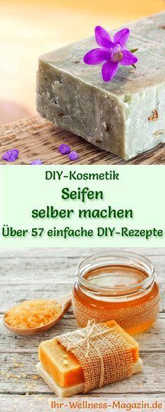 Seife selbst herstellen - 90 DIY-Rezepte und Anleitungen #diysoap