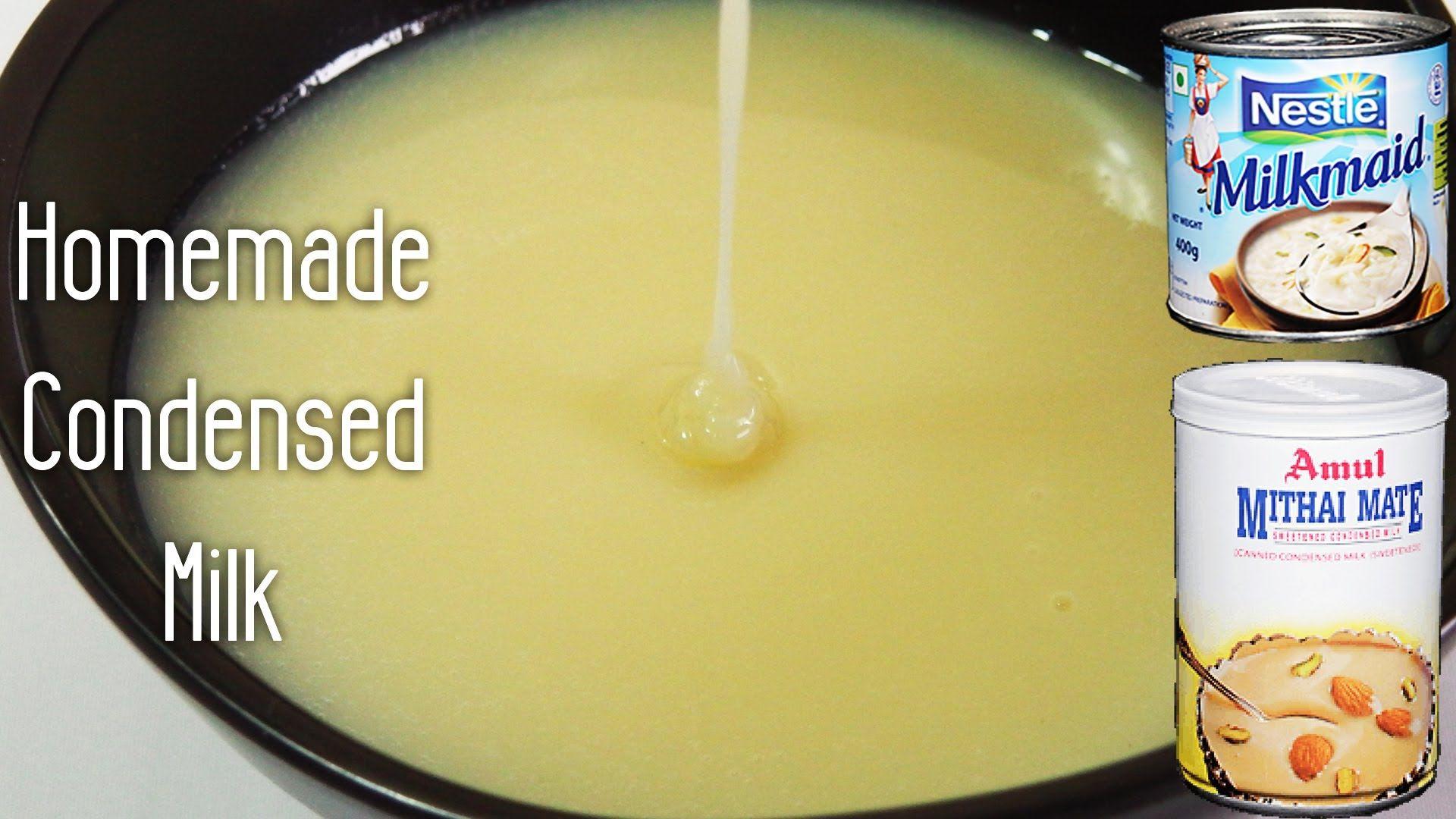 Homemade Condensed Milk Recipe Basic Recipes Made Using Milk Homemade Condensed Milk Condensed Milk Recipes Milk Recipes