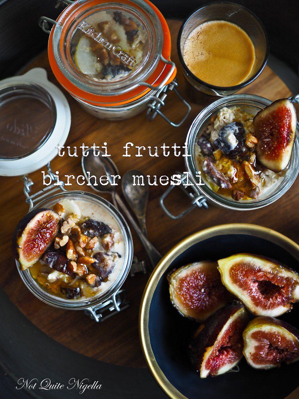Tutti Frutti Bircher Muesli   Recipe   Bircher muesli ...