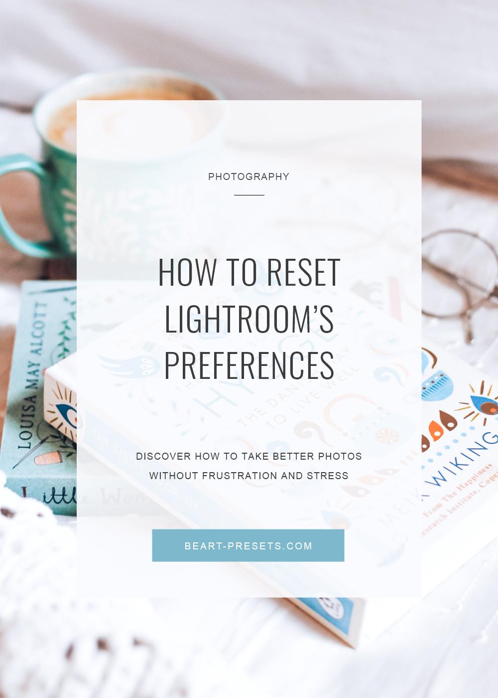 Reset lightroom preferences