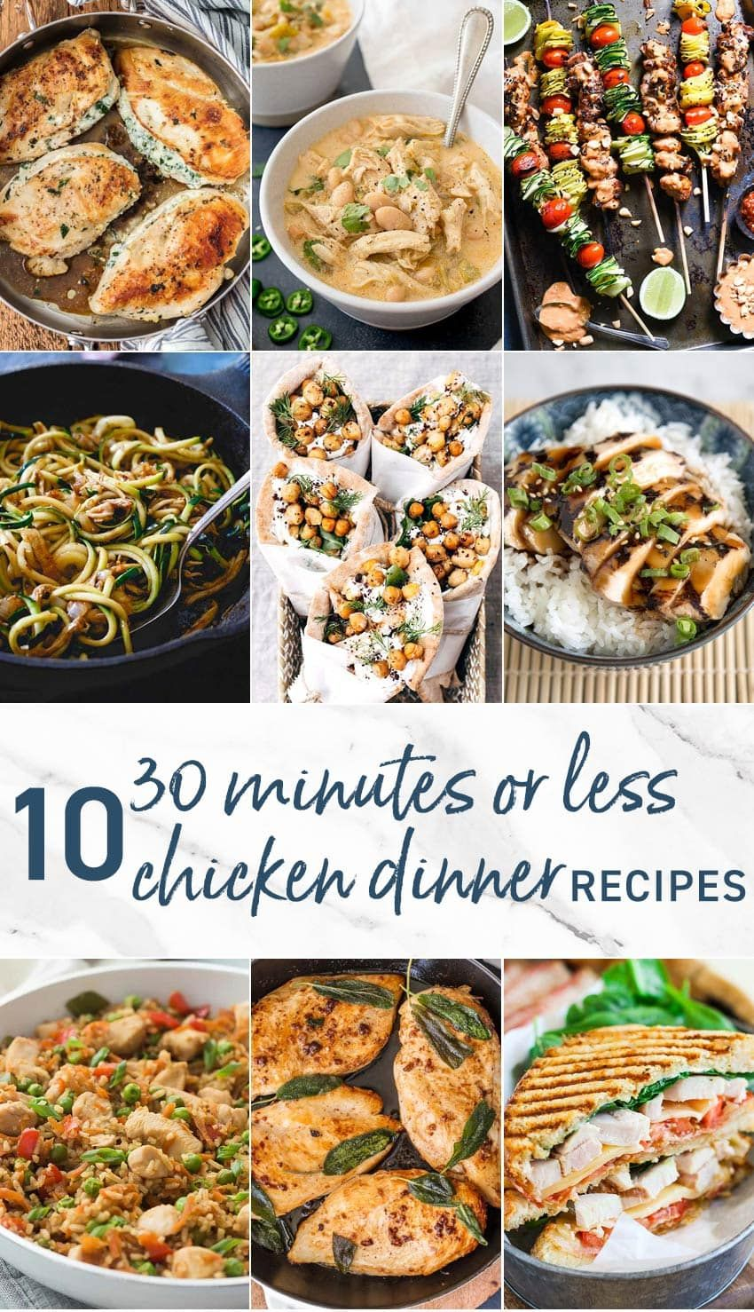 10 30 Minutes Or Less Chicken Dinners Chicken Dinner Best Dinner Recipes Night Dinner Recipes