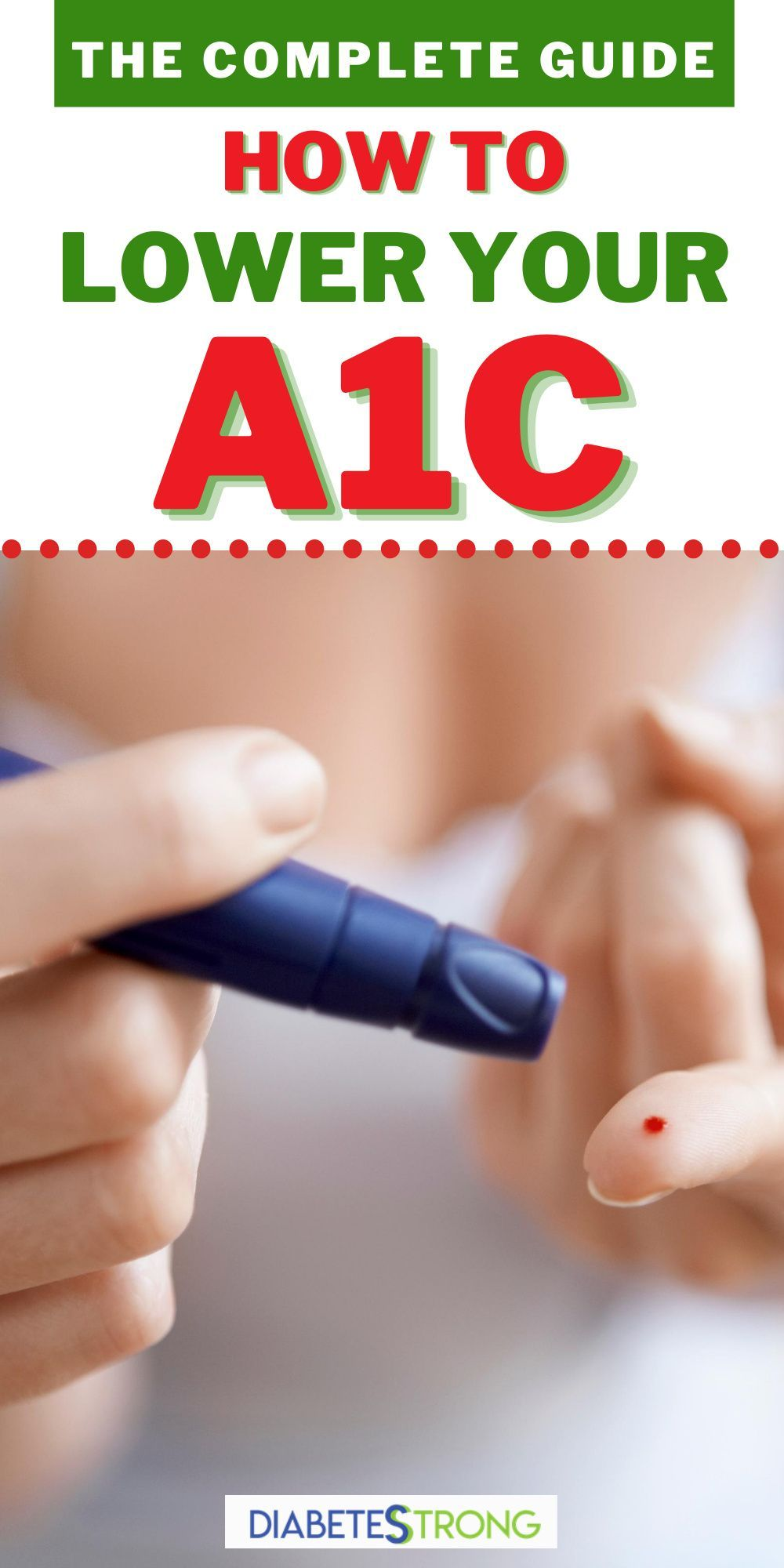 How to lower your a1c the complete guide in 2020