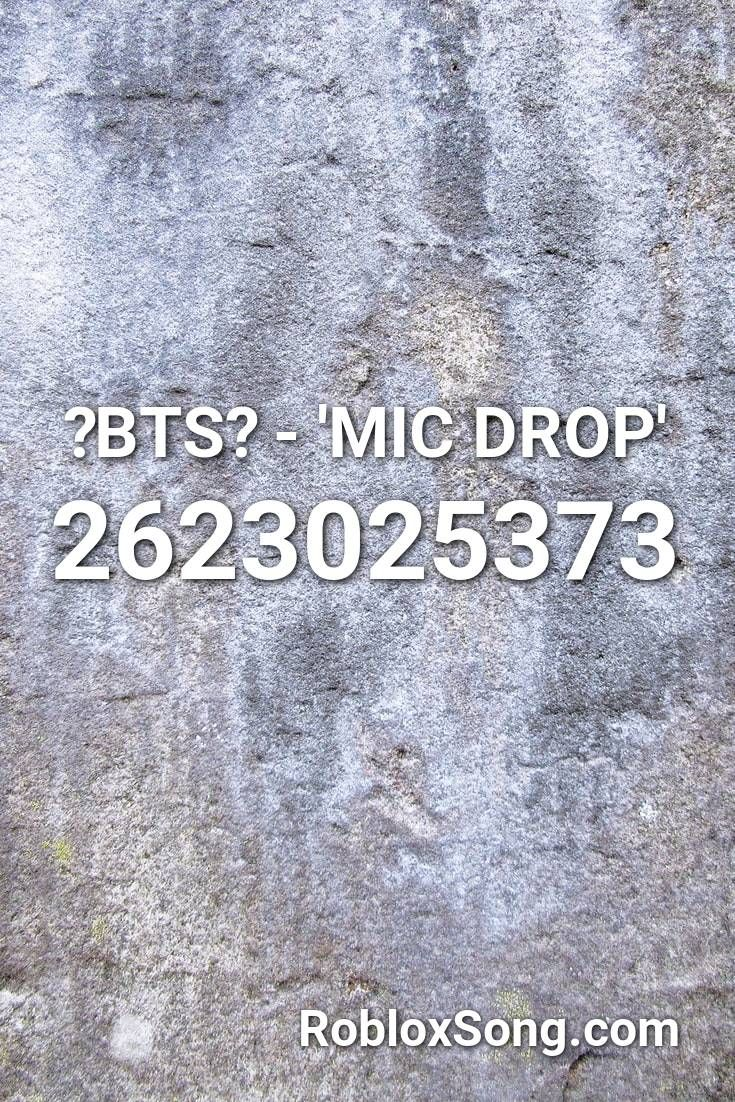Bts Mic Drop Roblox Id Roblox Music Codes In 2020 Roblox Sia Cheap Thrills Nightcore
