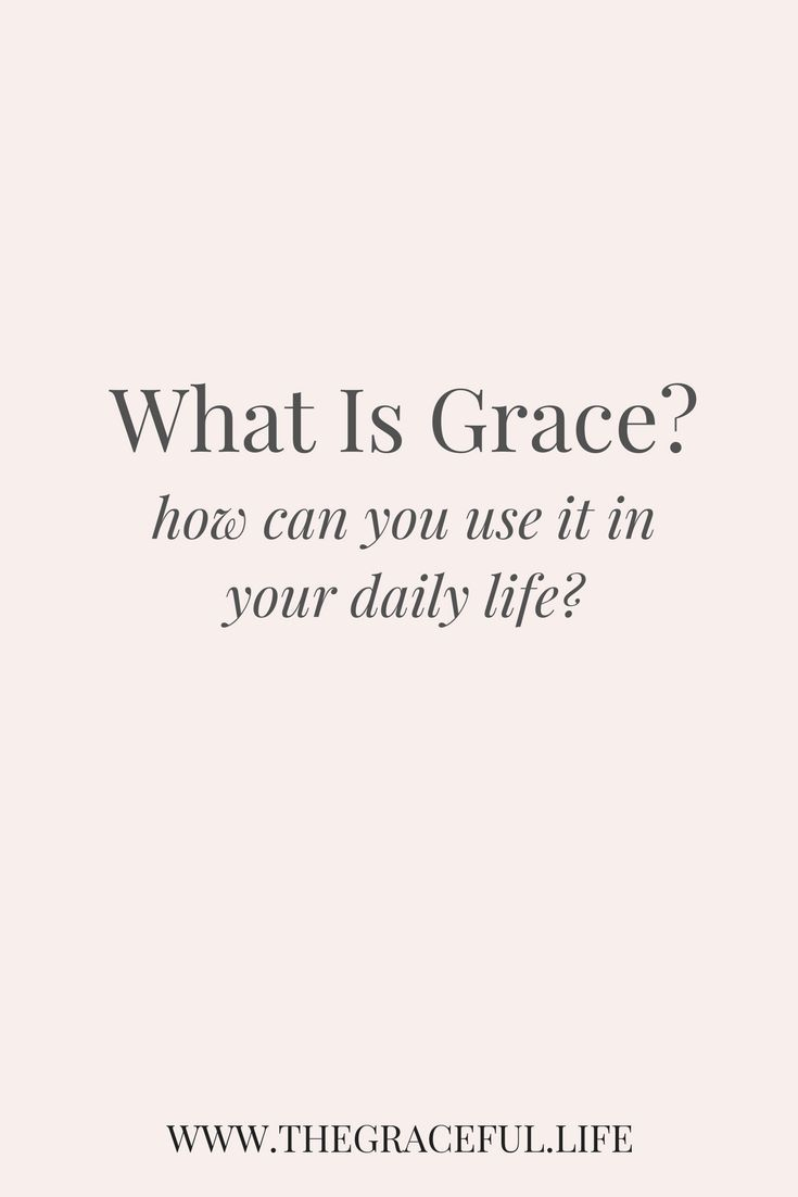 Quotes Daily Life What Is Grace How Can You Use It In Daily Life  Quotes Grace O