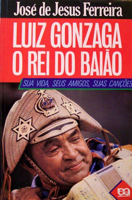 Luiz Gonzaga O Rei Do Baiao Estado De Pernambuco Brasil