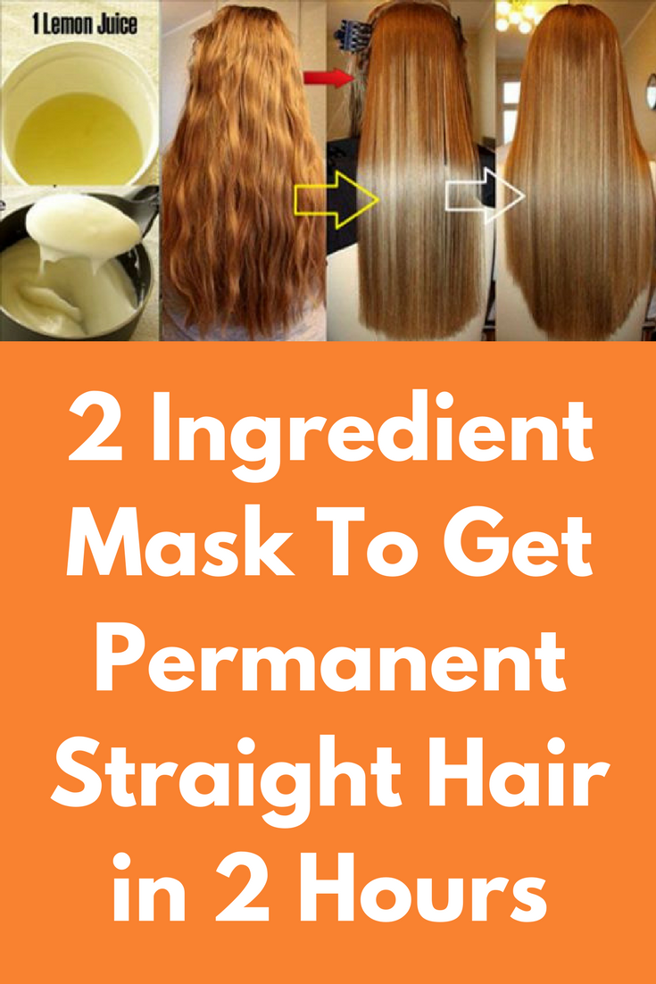 2 Ingredient Mask To Get Permanent Straight Hair In 2 Hours Straightening Natural Hair Straight Hairstyles Coconut Oil Hair