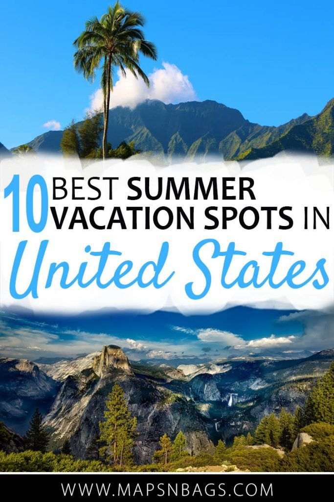 20+ Amazing Summer Destinations In The US [#5 Will Blow