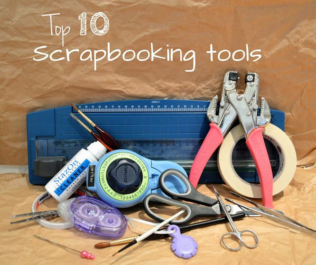 Basic Tools To Make A Scrapbook Looking For Inexpensive Tools