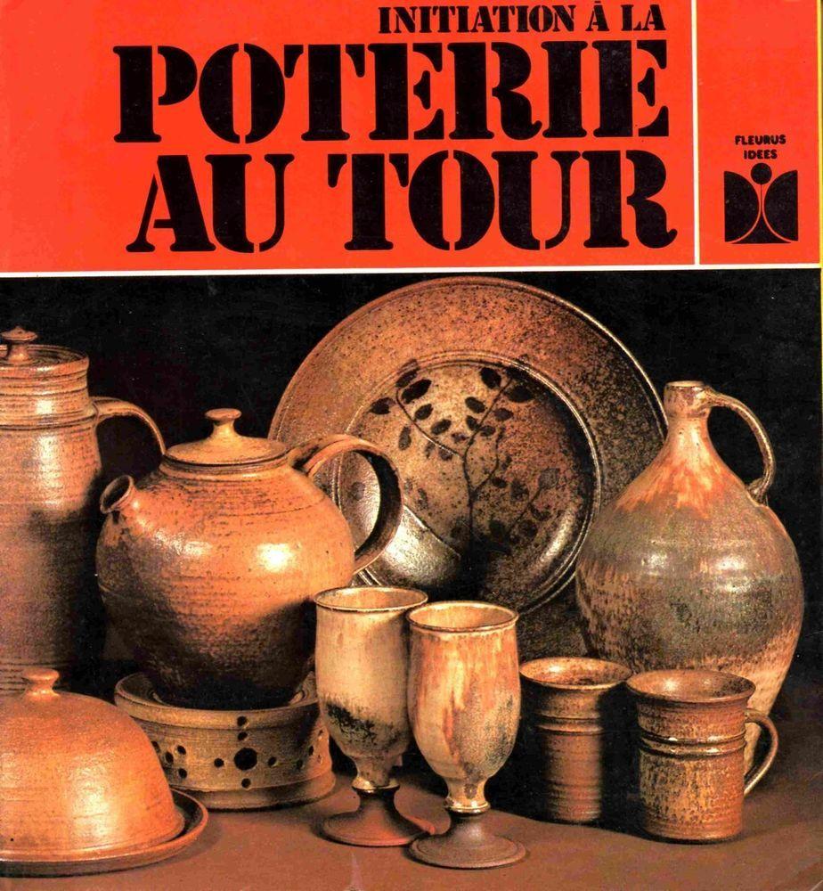 Initiation A La Poterie Au Tour D Yves Balmisse Ed Fleurus Whiskey Bottle Bottle Tours