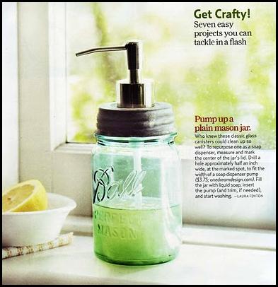 A mason jar soap dispenser is in my future.