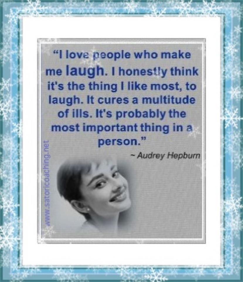 Audrey Hepburn Quote (About laugh ills cure) - CQ