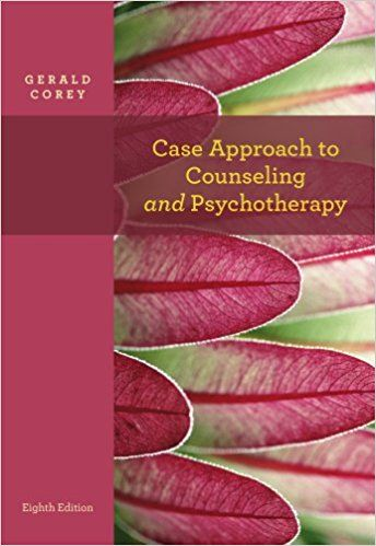 Best pdf case approach to counseling and psychotherapy psy 641 best pdf case approach to counseling and psychotherapy psy 641 introduction to psychotherapy free registrer by gerald corey fandeluxe Image collections