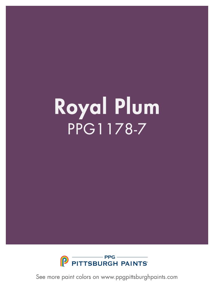 Royal Plum Ppg1178 7 From Ppg Pittsburgh Paints Purple Is A Majestic Color