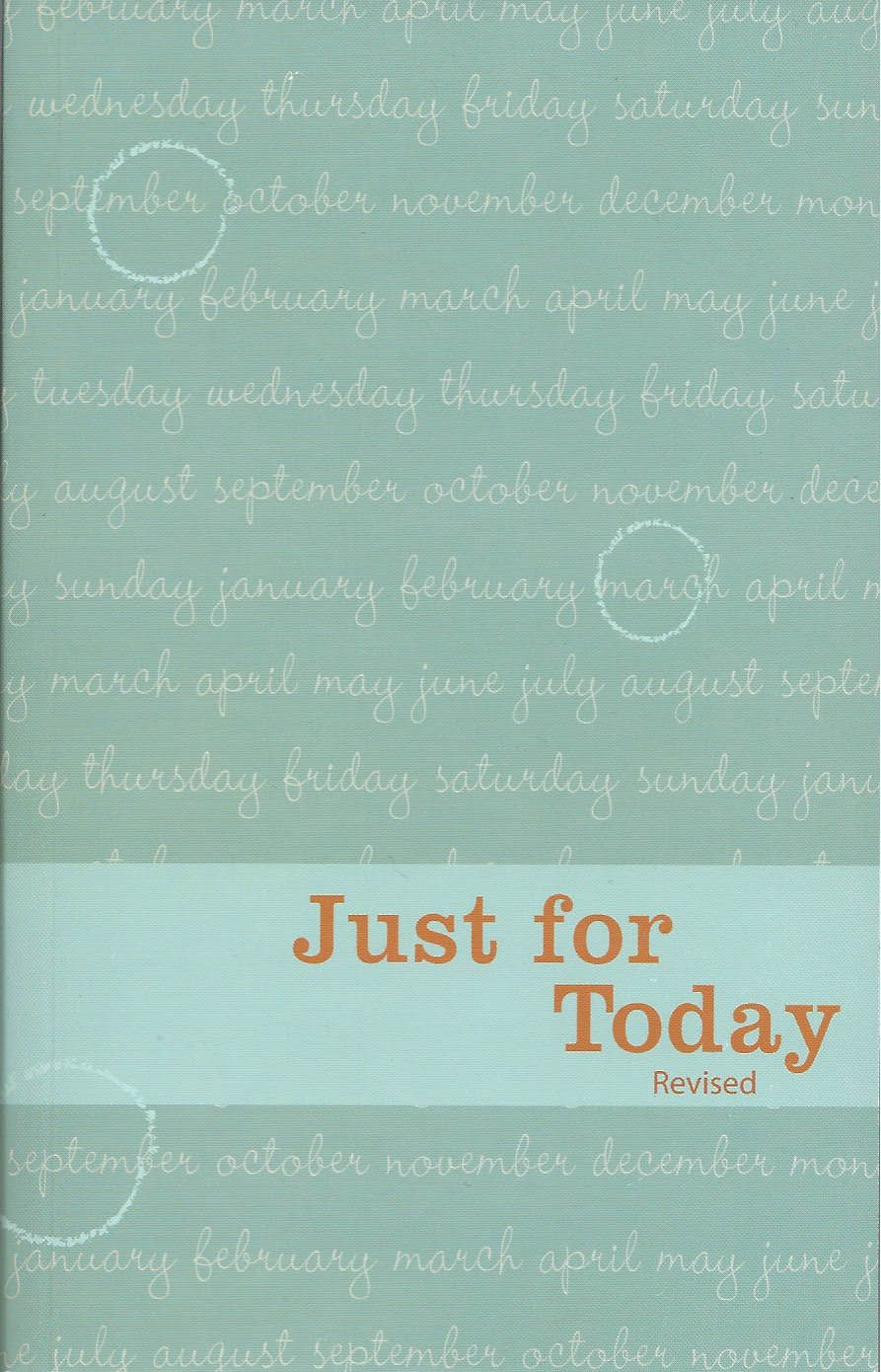 Just For Today | Just for today, Daily meditation, Words