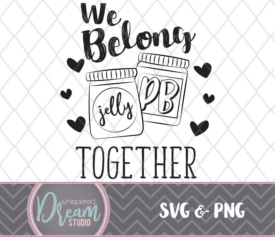 Download We Belong Together like PB&J - Peanut Butter and Jelly ...