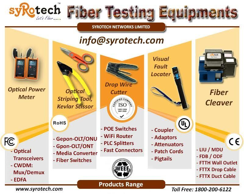 Syrotech Provide#Fiber Testing Equipments… !   SYROTECH NETWORKS