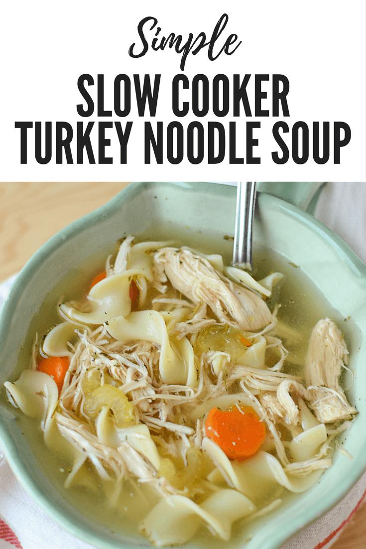 Simple Crock Pot Turkey Noodle Soup