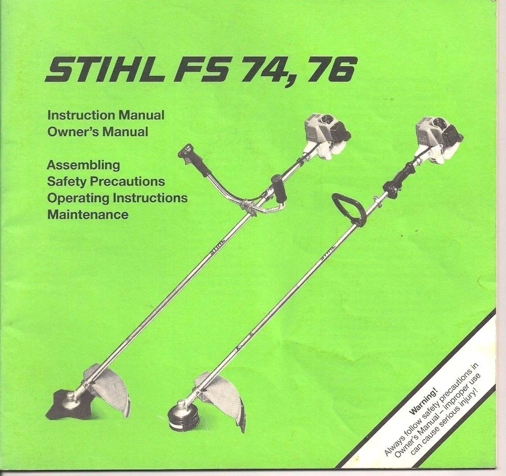 Stihl FS 74 FS 76 String Trimmer Instruction Owners Maintenance Safety  Manual #Stihl