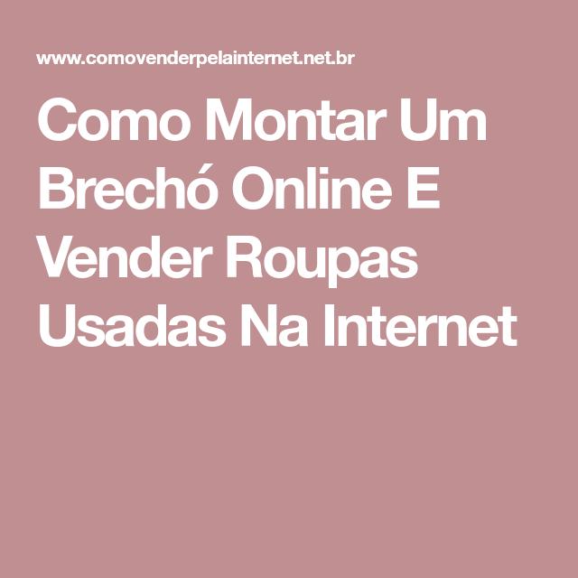 1c9c8e041be Como Montar Um Brechó Online E Vender Roupas Usadas Na Internet ...