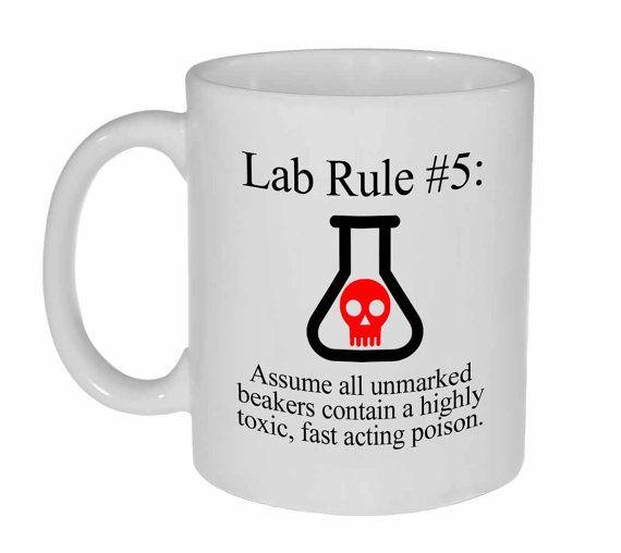 Funny Science Chemistry Coffee or Tea Mug - Lab Rule 5 - 11 oz - Great Geeky Gift #teamugs
