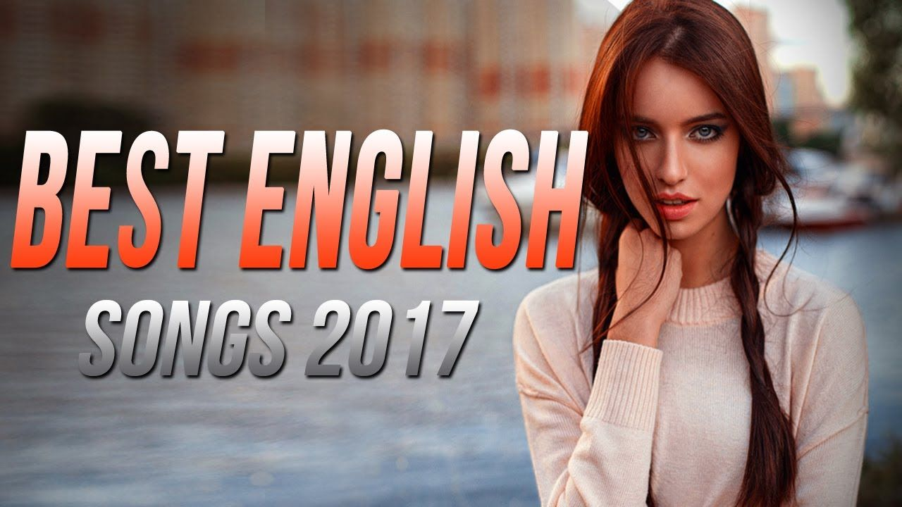 Best English Songs 2017-2018 Hits, Best Songs of all Time Acoustic
