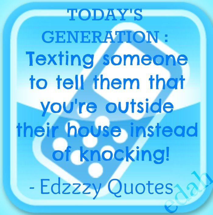 Today's Generation: Texting