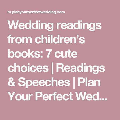 Wedding Readings From Children S Books 7 Cute Choices