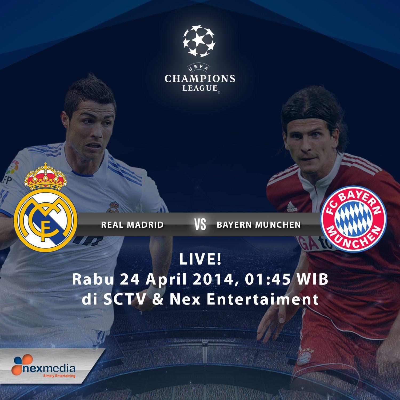 Saksikan Real Madrid Vs Bayern Munchen Live Dini Hari Jam 01 45 Wib Di Sctv Nex Entertainment Real Madrid Madrid Entertainment