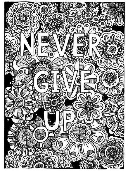 Never Give Up Coloring Book Pages By Doodlepoppit Words