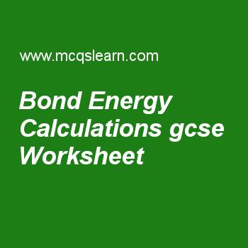 Bond Energy Calculations Gcse Worksheet A Level Physics
