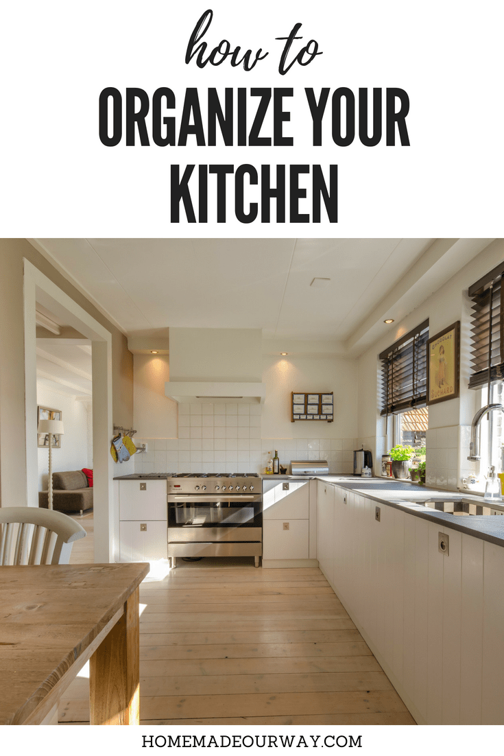 Kitchen organization decluttering and organize cabinets and
