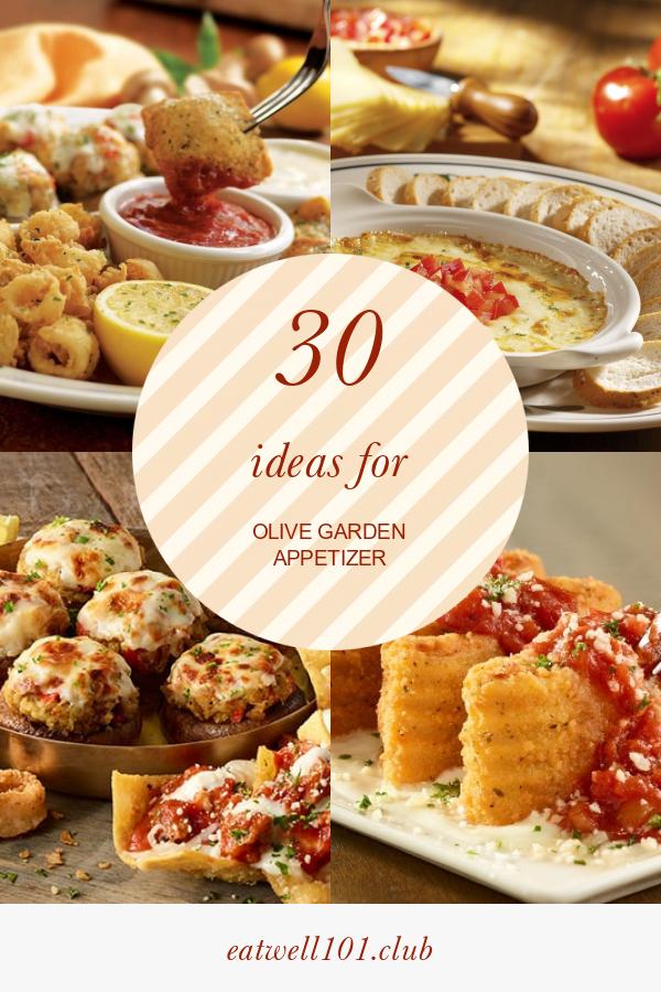 30 Ideas for Olive Garden Appetizer Olive garden
