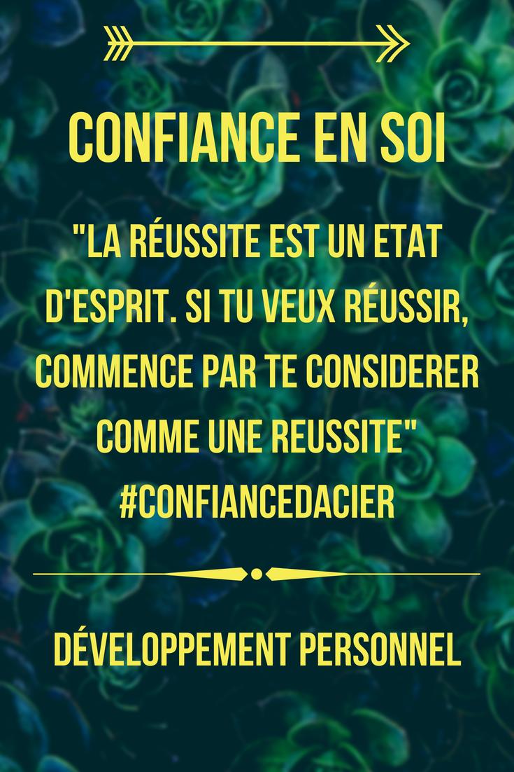 Ta Reussite Et Ton Bonheur Dependent De Ton Niveau De Confiance En Soi Developpement Personnel Quotes Messages Poems