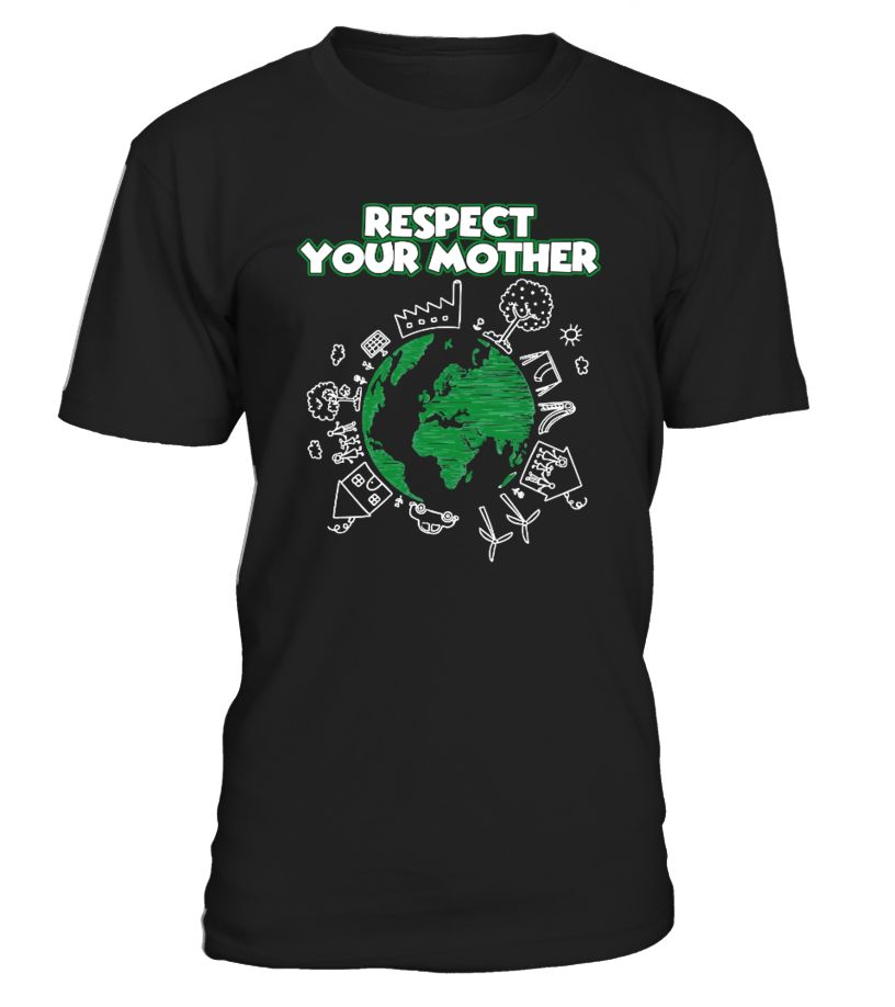 PROUD RESPECT YOUR MOTHER  #gift #idea #shirt #image #family #myson #mentee #father #mother #grandfather