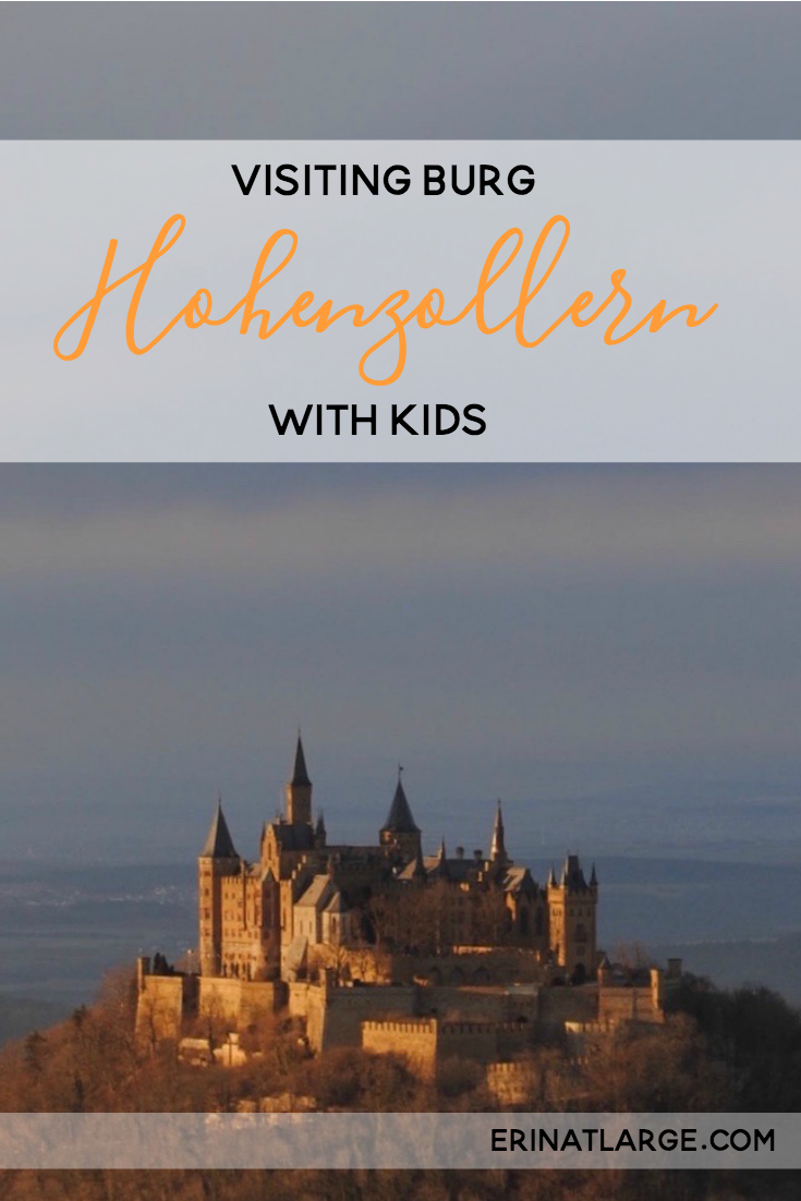 Visiting Burg Hohenzollern With Kids Kid Friendly Destinations German Travel Hohenzollern Castle