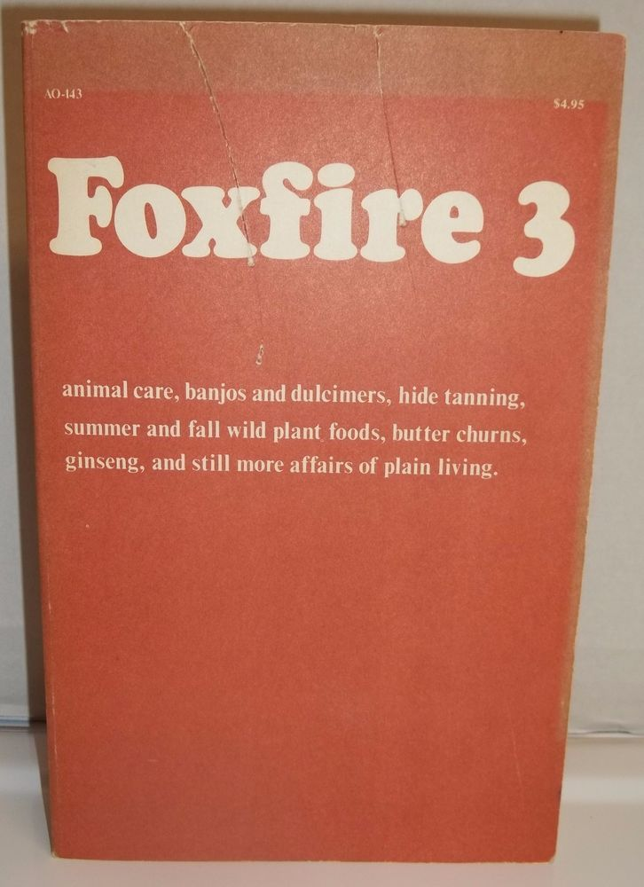 Foxfire 3 Animal Care, Banjos and Dulcimers, Hide Tanning