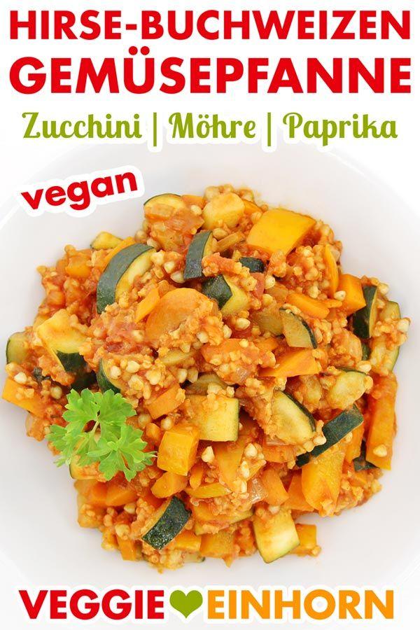 Vegane Hirse-Buchweizen-Gemüsepfanne #veganerezeptemittag