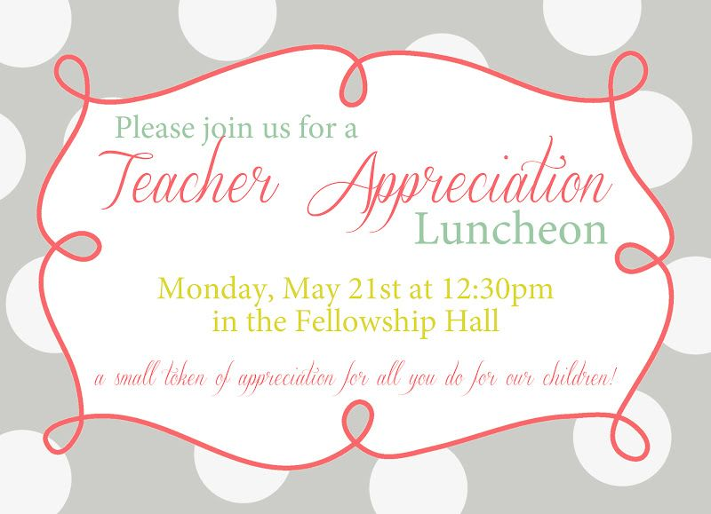 InvitationForTeacherLuncheon  YouRe Invited Teacher