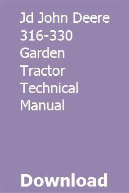 John deere 316 318 420 lawn garden tractor service repair manual.