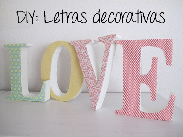 Tutorial letras decorativas cuquilife diy pinterest letras letras decoradas y tutoriales - Como hacer letras decorativas ...