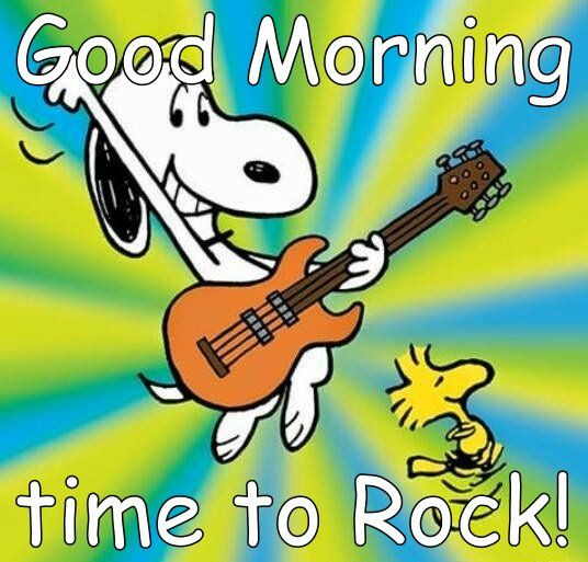 Good Morning to You. New week & New day, make it GREAT!