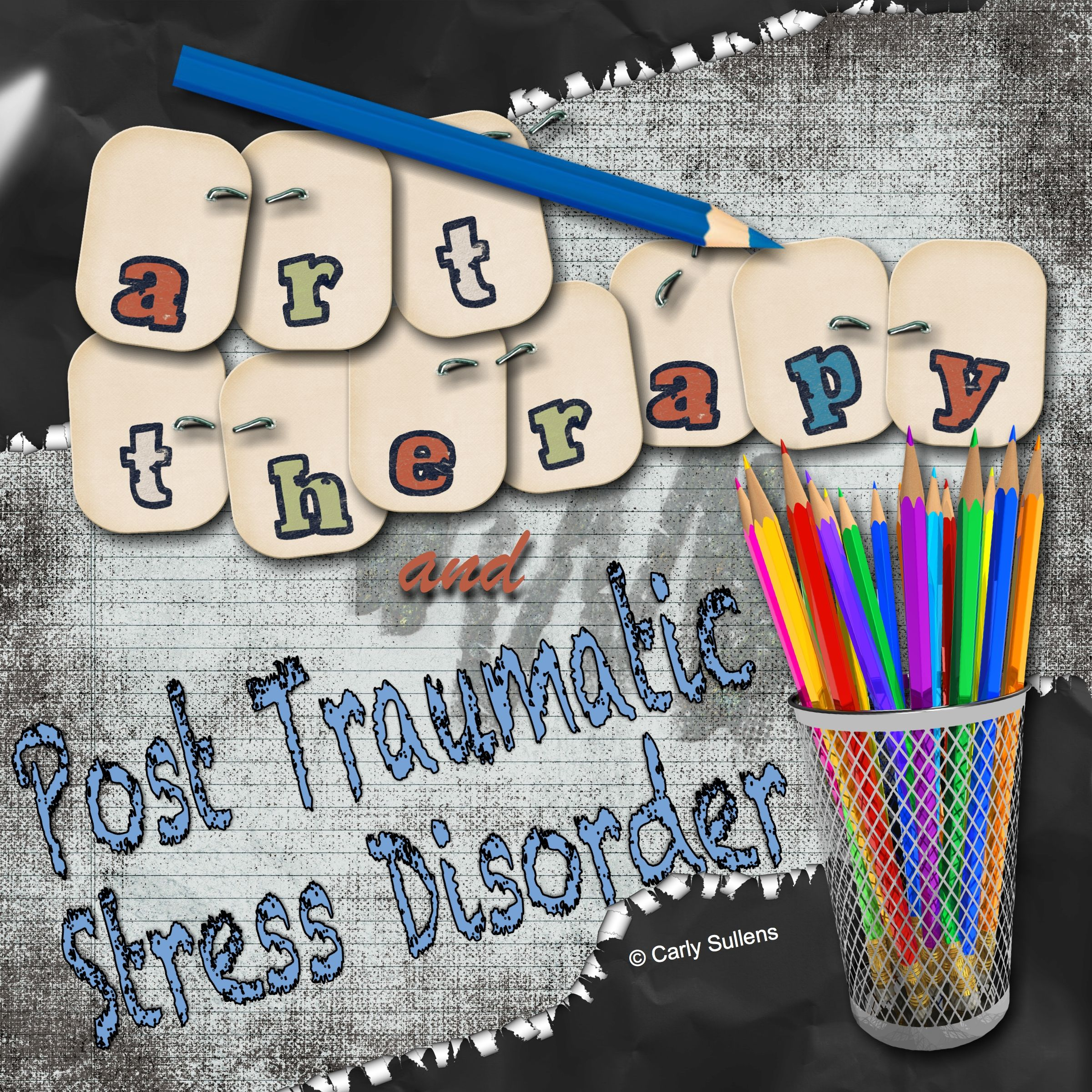 Art Therapy And Post Traumatic Stress Disorder